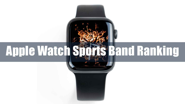 Apple-Watch-Sports-Band-Ranking