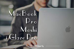 MacBook Pro moshi I glaze pro