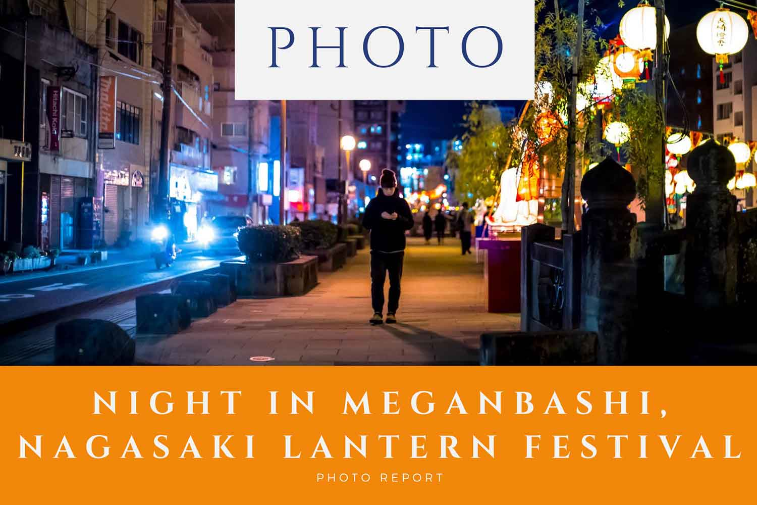 Night-in-Meganbashi,-Nagasaki-Lantern-Festival